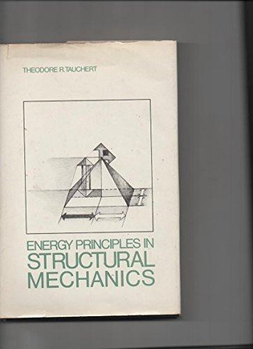 Energy Principles in Structural Mechanics: Tauchert, T.R.