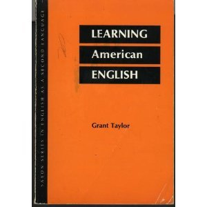 9780070629417: Learning American English (Saxon Series in English as a Second Language)