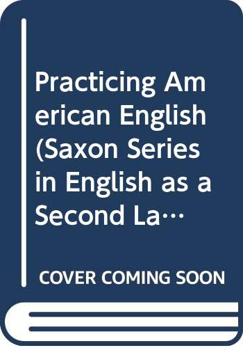 9780070629431: Practicing American English (Saxon Series in English as a Second Language)