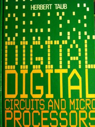 Digital Circuits and Microprocessors: Taub, Herbert