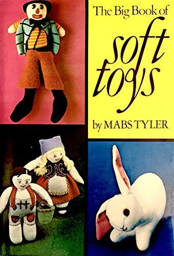 9780070629523: The big book of soft toys
