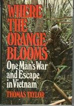 9780070631939: Where the Orange Blooms: One Man's War and Escape in Vietnam