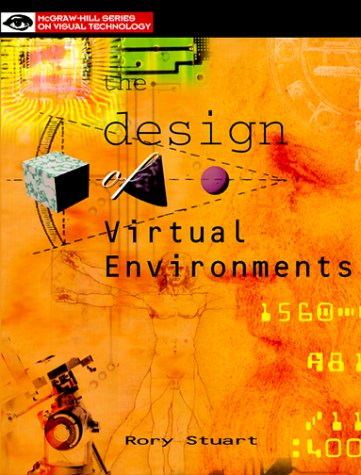 9780070632998: The Design of Virtual Environments (Mcgraw-Hill Series on Visual Technology)