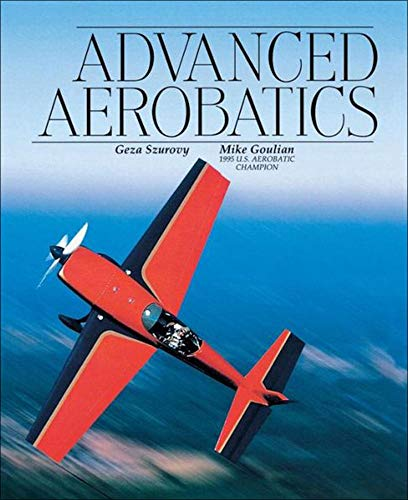 9780070633025: Advanced Aerobatics