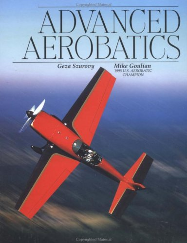 9780070633032: Advanced Aerobatics