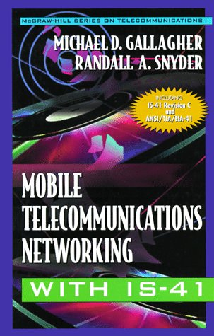 9780070633148: Mobile Telecommunications Networking With Is-41 (Mcgraw-Hill Series on Telecommunications)
