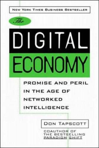 9780070633421: The Digital Economy: Promise and Peril In The Age of Networked Intelligence