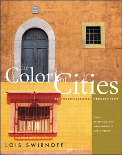The Color of Cities: An International Perspective: Swirnoff, Lois