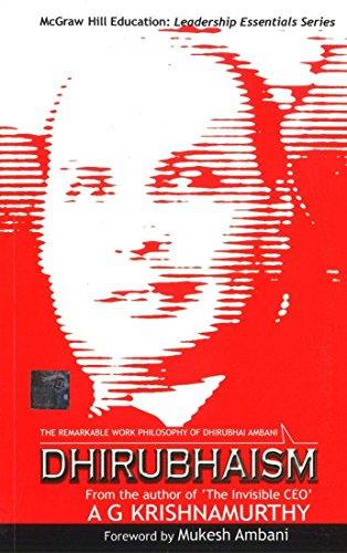 9780070633735: Dhirubhaism-The remarkable Work Philosophy of Dhirubhai Ambani (McGraw Hill Education:Leadership Essentials Series)