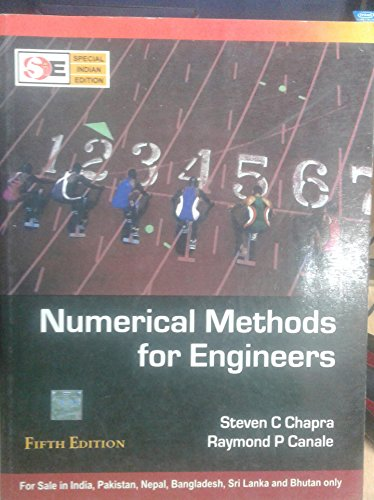 Numerical Methods for Engineers (Special Indian Edition): steven c. chapra