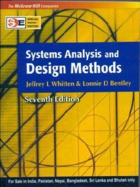Systems Analysis and Design Methods: Jeffery Whitten, Lonnie