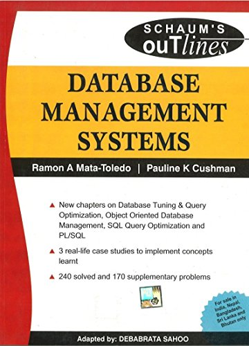 Database Management Systems (Special Indian Edition), (Schaums?s Outline): Debabrata Sahoo,Pauline ...