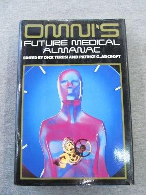 9780070635050: Omni's Future Medical Almanac
