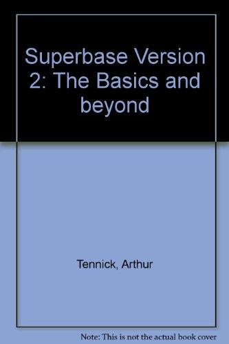 9780070635203: Superbase Version 2: The Basics and beyond