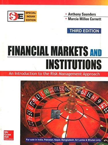Financial Markets And Institutions (Special Indian Edition): Anthony Saunders &