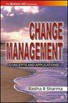 9780070635869: Change Management: Concepts & Applications