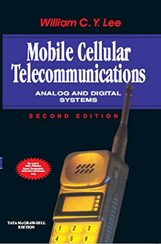 Mobile Cellular Telecommunications: Analog and Digital Systems: William C.Y. Lee