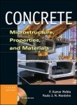 9780070636064: CONCRETE: MICROSTRUCTURE, PROPERTIES AND MATERIALS