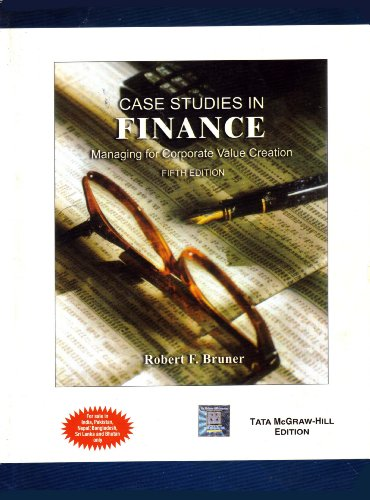 9780070636583: Case Studies in Finance: Managing for Corporate Value Creation (5th Edition)