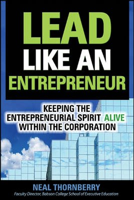 9780070636743: Lead Like an Entrepreneur