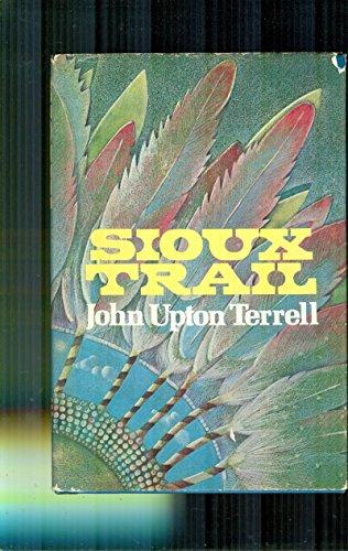 9780070636859: Sioux trail