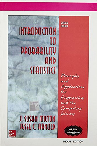 Introduction to Probability and Statistics: Principles and: Milton