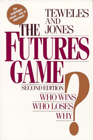 9780070637344: The Futures Game: Who Wins? Who Loses? Why?