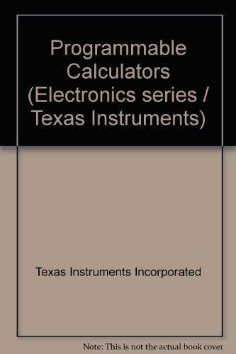9780070637467: Programmable Calculators (Texas Instruments electronics series)