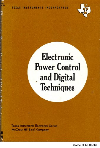 9780070637528: Electronic Power Control and Digital Techniques (Texas Instruments electronics series)