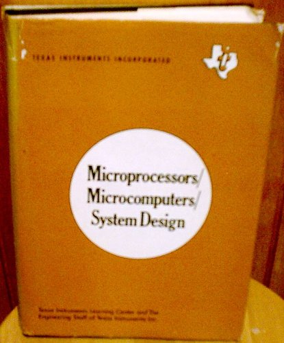 9780070637580: Microprocessors/Microcomputers System Design (Texas Instruments electronics series)