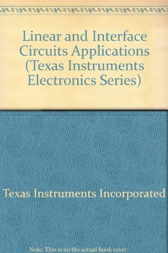 9780070637634: Linear and Interface Circuits Applications (Texas Instruments Electronics Series)