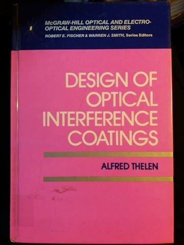 9780070637863: Design of Optical Interference Coatings (The McGraw-Hill optical & electro-optical engineering series)