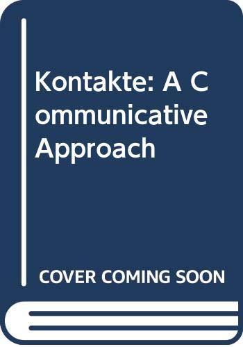 9780070637870: Kontakte: A Communicative Approach