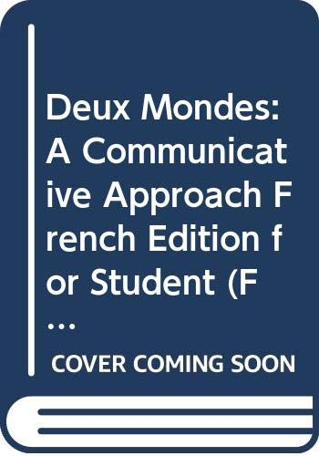 9780070637887: Deux Mondes: A Communicative Approach French Edition for Student (French Text for Student)