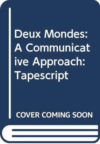 9780070638594: Deux Mondes: A Communicative Approach: Tapescript