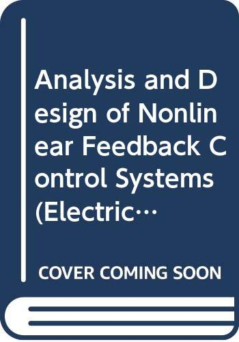 9780070638778: Analysis And Design Of Nonlinear Feedback Control Systems