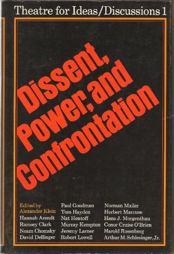 9780070639010: Dissent, power, and confrontation (Theatre for Ideas/discussions, no. 1)