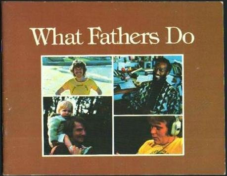 9780070639898: What Fathers Do