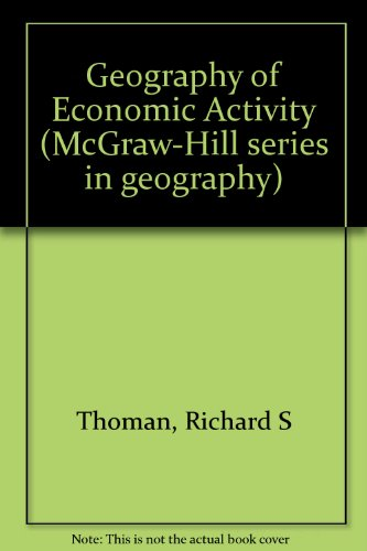 9780070642072: The geography of economic activity (McGraw-Hill series in geography)