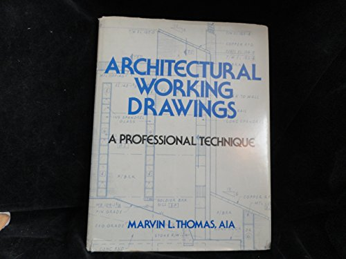 9780070642409: Architectural Working Drawings: A Professional Technique