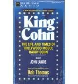 9780070642614: King Cohn: The Life and Times of Harry Cohn