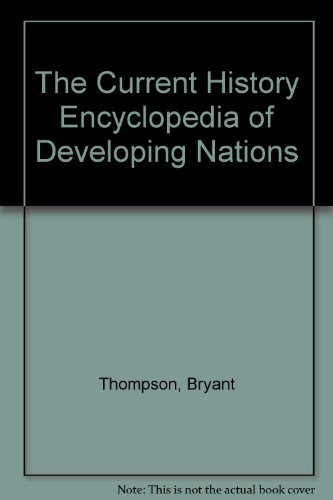 9780070643871: The Current History Encyclopedia of Developing Nations
