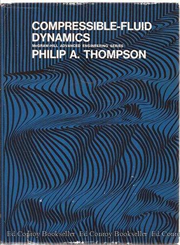 Compressible Fluid Dynamics: P. A. Thompson