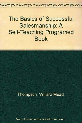 9780070644434: The Basics of Successful Salesmanship: A Self-Teaching Programed Book