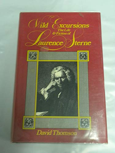 9780070645103: Wild Excursions: The Life and Fiction of Laurence Sterne.
