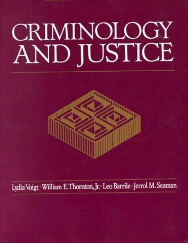Criminology and Justice: William E. Thornton;