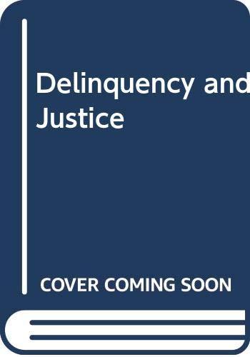 Delinquency and Justice: William E. Thornton;