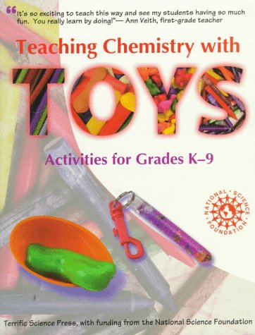 Teaching Chemistry with Toys: Activities for Grades: Mickey Sarquis, John