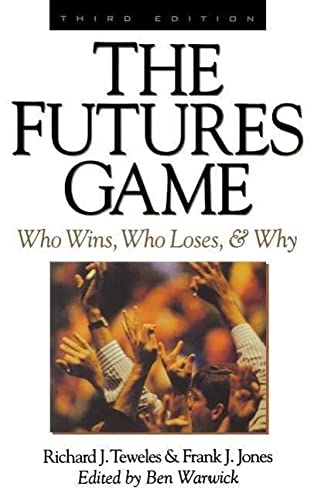 9780070647572: The Futures Game: Who Wins, Who Loses, & Why
