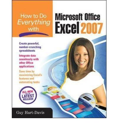 9780070647671: How to Do Everything with Microsoft Office Excel 2007